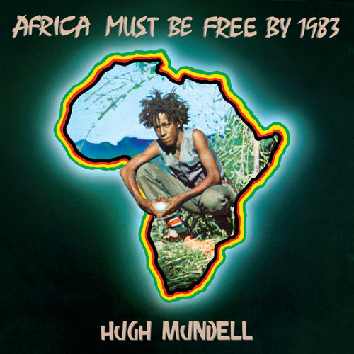 Africa Must Be Free By 1983 - Hugh Mundell