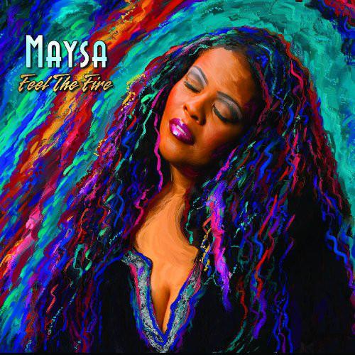 Feel The Fire - Maysa