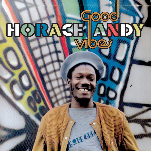 Good Vibes - Horace Andy