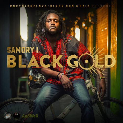Black Gold - Samory I