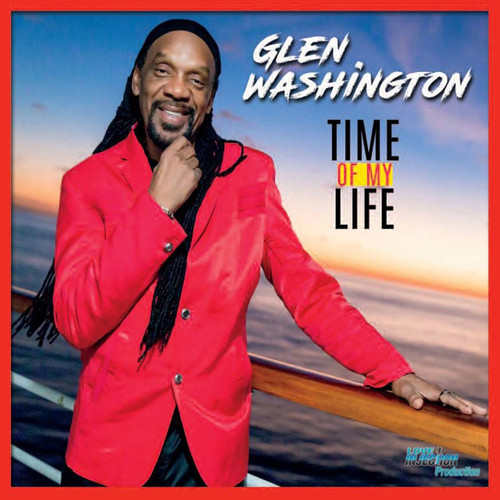 Time Of My Life - Glen Washington