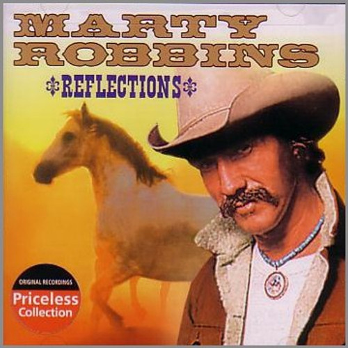 Reflections - Marty Robbins