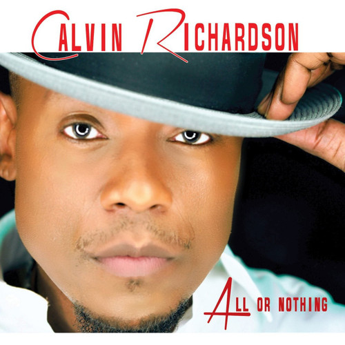 All Or Nothing - Calvin Richardson