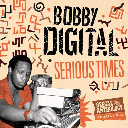 Bobby Digital-serious Times Reggae Anthology - Various Artists
