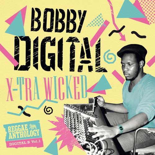 Bobby Digital X-tra Wicked Reggae Anthology - Various Artists
