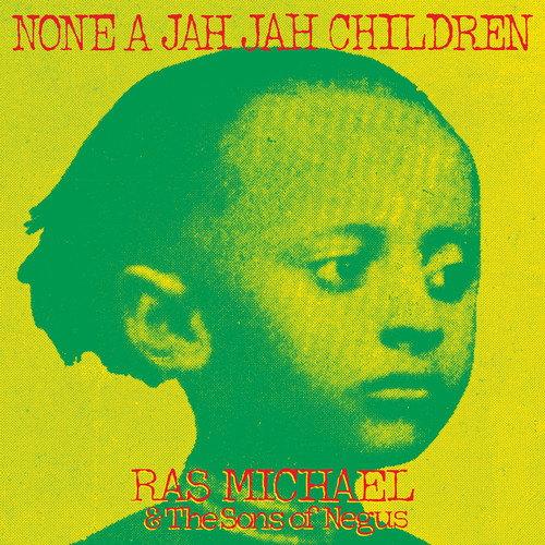 None A Jah Jah Children - Ras Michael &the Sons Of Negus