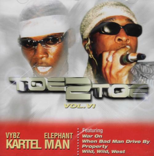Toe To Toe Vol.6 - Elephant Man & Vybz Kartel