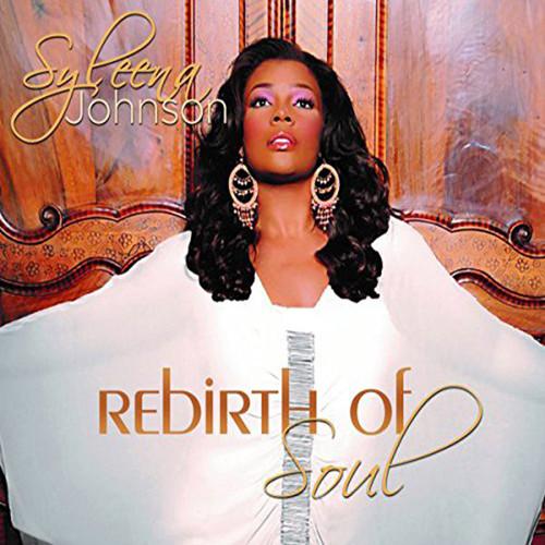 Rebirth Of - Syleena Johnson