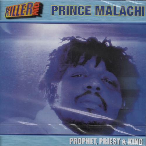 Prophet, Priest & King - Prince Malachi