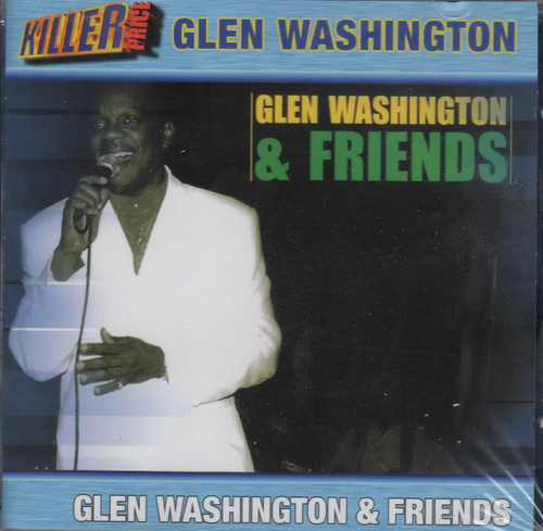 Glen Washinton And Friends - Glen Washington