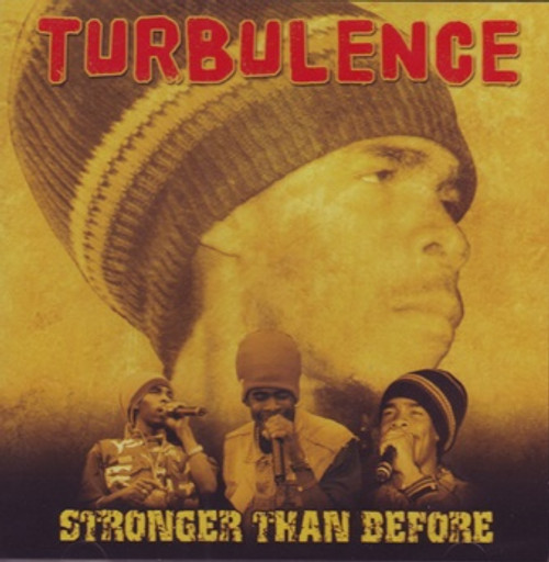 Stronger Than Before - Turbulence