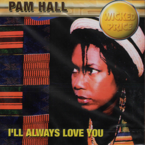 Always Love You - Pam Hall