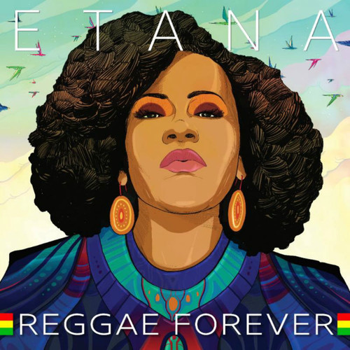 Reggae Forever - Etana