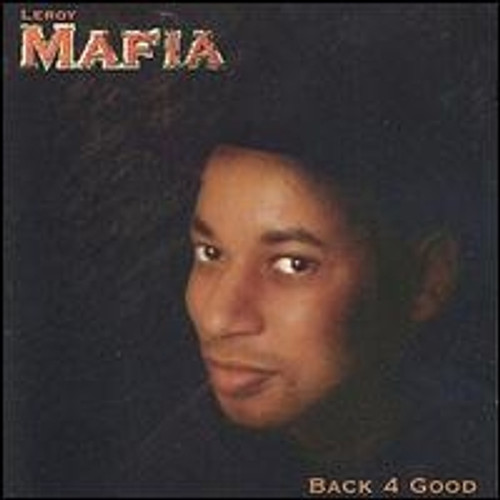 Back 4 Good - Leroy Mafia (LP)