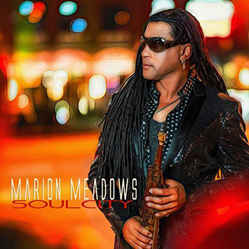 Soul City - Marion Meadows