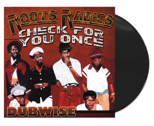 Dubwise: Check For You Once - Roots Radics (LP)