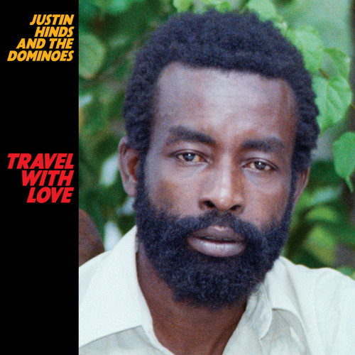 Travel With Love - Justin Hinds & The Dominoes