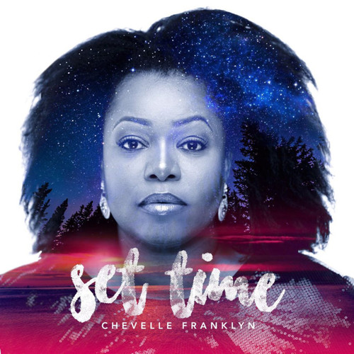 Set Time - Chevelle Franklyn