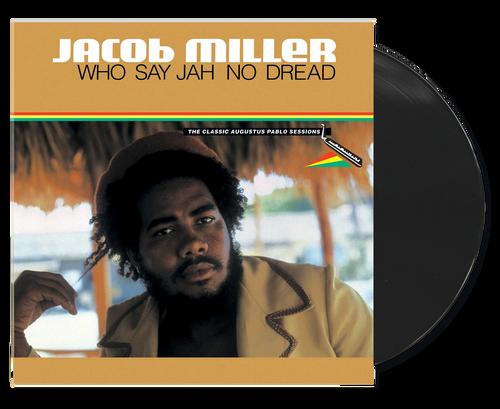 Who Say Jah No Dread - Jacob Miller (LP)