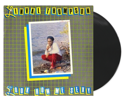 Look How Me Sexy - Linval Thompson (LP)