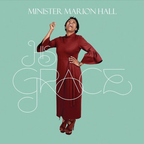 His Grace - Minister Marion Hall