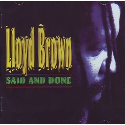 Said And Done - Lloyd Brown