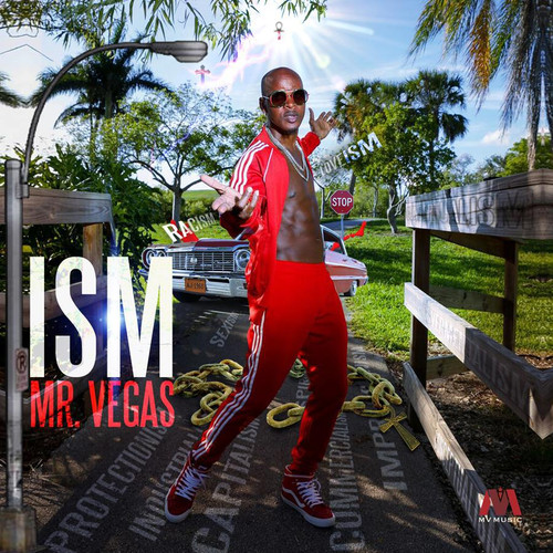 Ism - Mr. Vegas