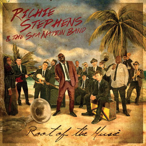 Root Of The Music - Richie Stephens And The Ska Nation Band