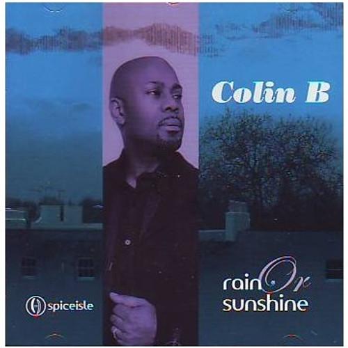 Rain Or Sunshine - Colin B