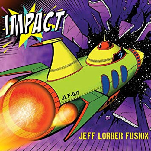 Impact - Jeff Lorber Fusion