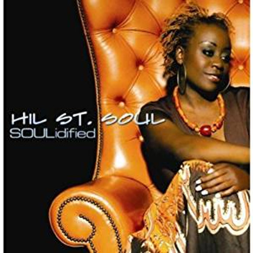 Hil St Soul - Soulidified