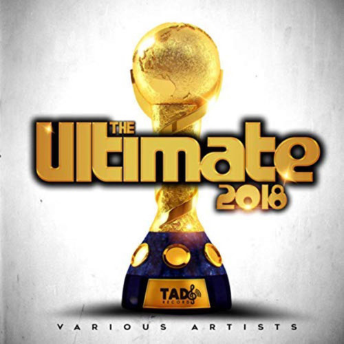 The Ultimate 2018 - Various Artists