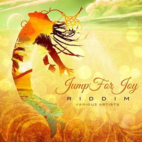 Jump For Joy Riddim - Various Artists