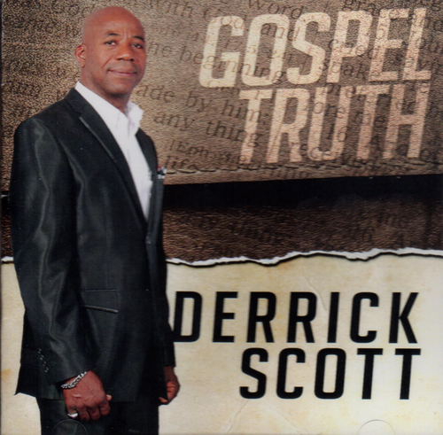Gospel Truth - Derrick Scott