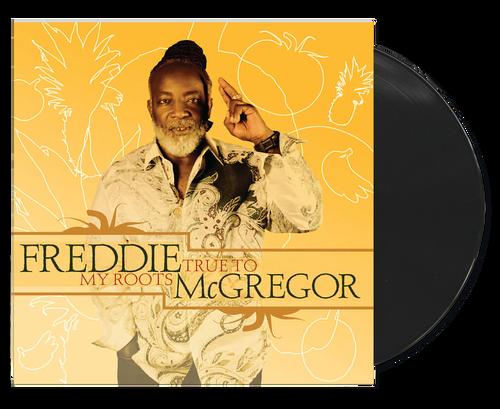 True To My Roots - Freddie Mcgregor (LP)