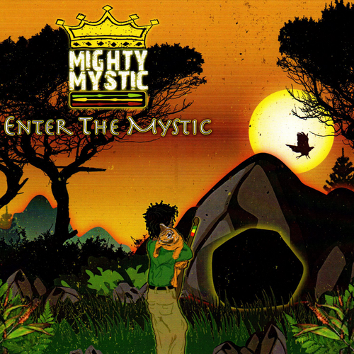 Enter The Mystic - Mighty Mystic