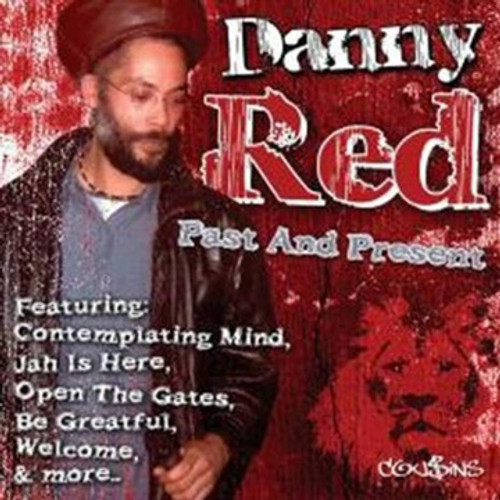Past & Present - Danny Red