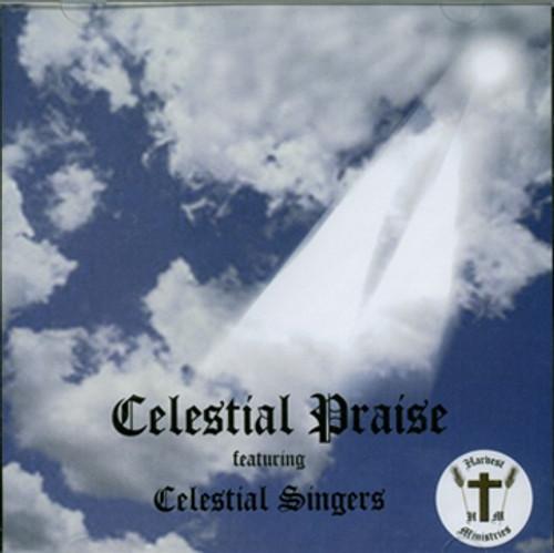 Celestial Praise - Celestial Singers