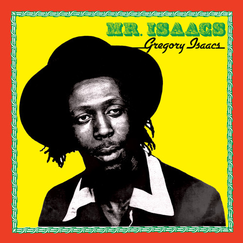 Mr. Isaacs - Gregory Isaacs
