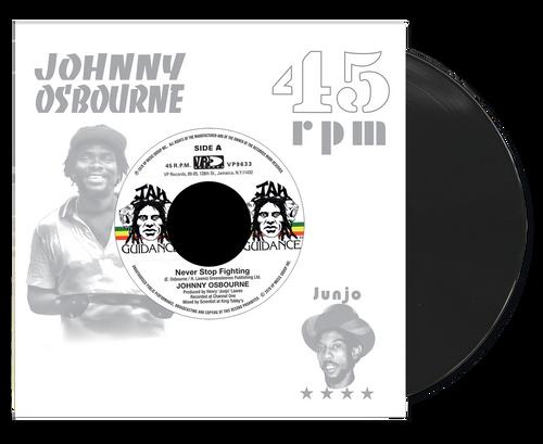 Never Stop Fighting - Johnny Osbourne (7 Inch Vinyl)