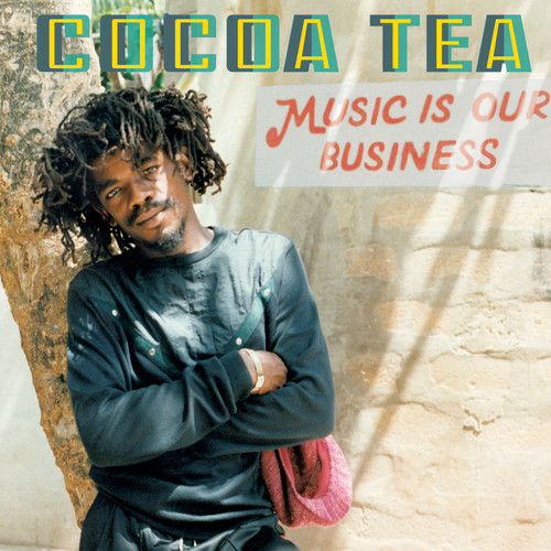 Music Is Our Business - Cocoa Tea (HD Digital Download)