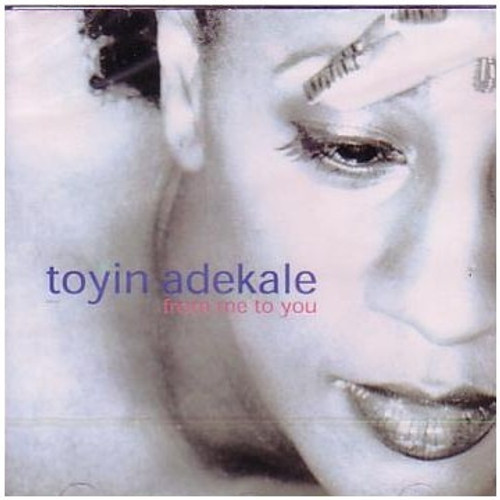 From Me To You - Toyin Adekale