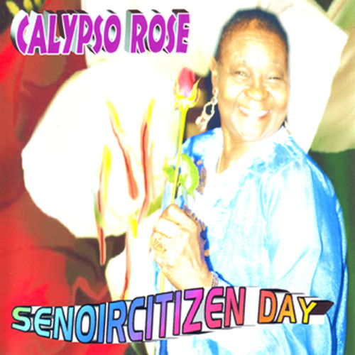 Senoircitizen Day - Calypso Rose