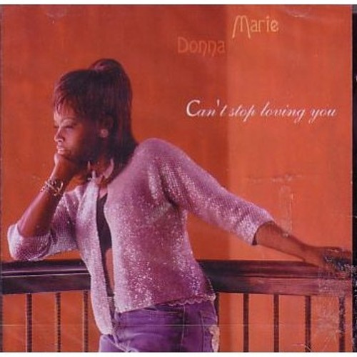 Can't Stop Loving You - Donna Marie