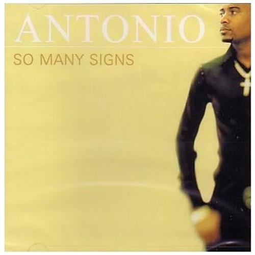 So Many Signs - Antonio