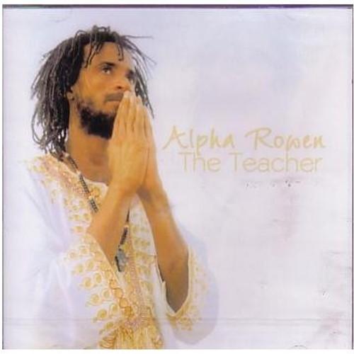 The Teacher - Alpha Rowen