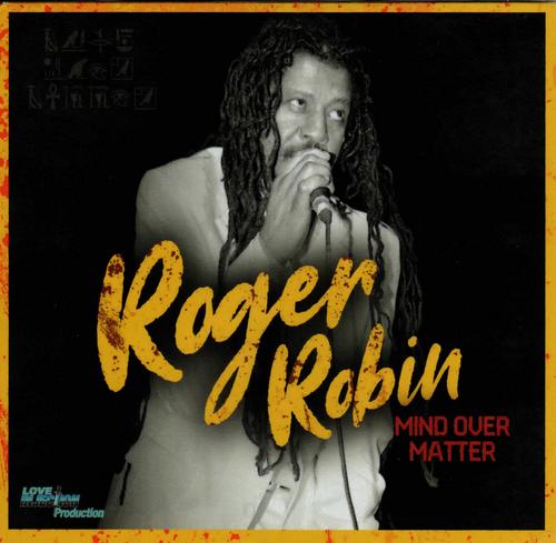 Mind Over Matter - Roger Robin