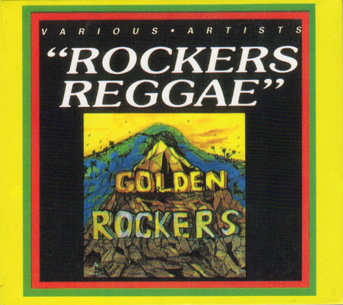Rockers Reggae-golden Rockers - Various Artists