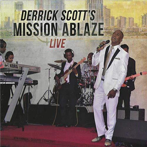 Mission Ablaze Live - Derrick Scott