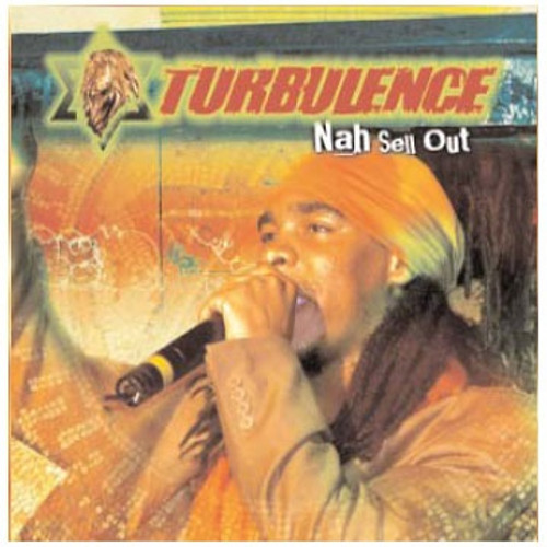Nah Sell Out - Turbulence